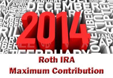 2014 Roth IRA maximum contribution
