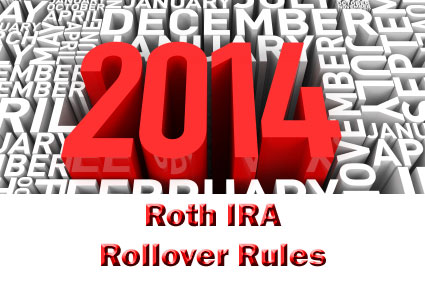2014 Roth IRA Rollover Rules
