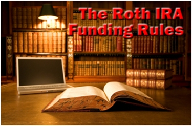 The Roth IRA Funding Rules