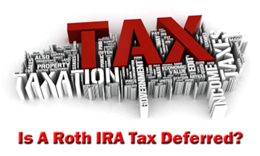 Is A Roth IRA Tax Deferred?