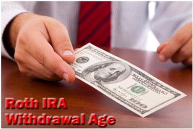 Roth IRA Withdrawal Age