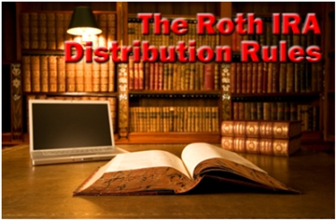 The Roth IRA Distribution Rules