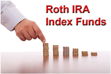 Roth IRA Index Funds