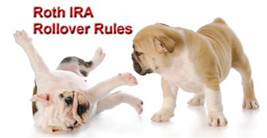 Roth IRA Rollover Rules